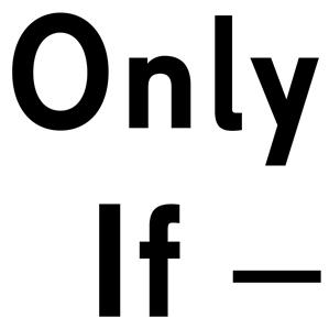 Logo of Only If